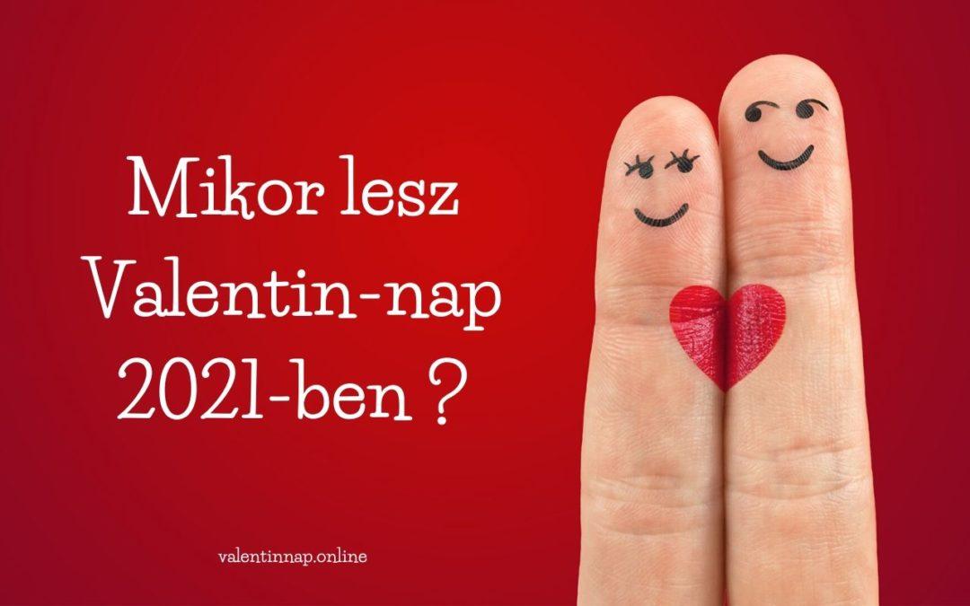 Mikor lesz Valentin-nap?